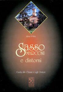 Sasso Marconi e dintorni. Guida alle chiese e agli Oratori - autrice Silvia D'Altri