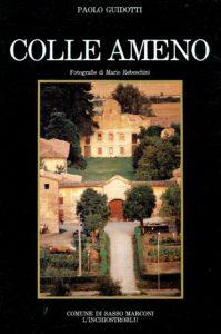 Colle Ameno - autore Paolo Guidotti - fotografie Mario Rebeschi
